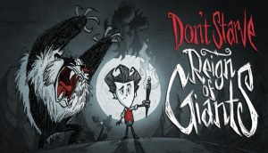 reign of giants dlc - Don't Starve Together: Reign of Giants